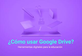 Webinar Aprendiendo a usar Google Drive