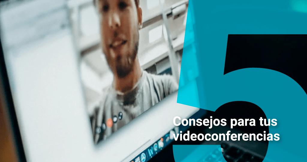5_consejos_videoconferencias